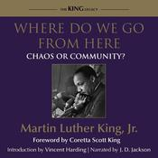 Where Do We Go From Here by  Dr. Martin Luther King Jr. audiobook