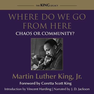 Where Do We Go From Here by Martin Luther King audiobook