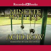 Acid Row by  Minette Walters audiobook