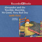 Alexander and the Terrible, Horrible, No Good, Very Bad Day by  Judith Viorst audiobook
