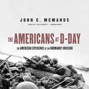 The Americans at D-Day by  John C. McManus audiobook