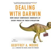 Dealing with Darwin by  Geoffrey A. Moore audiobook