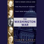 The Washington War by  James Lacey audiobook
