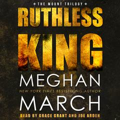 Ruthless King by Meghan March audiobook