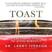 Toast by  Dr. Larry Iverson audiobook
