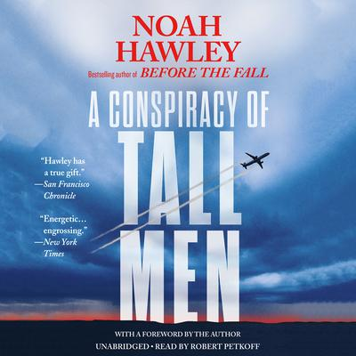 A Conspiracy of Tall Men by Noah Hawley audiobook