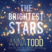 The Brightest Stars by  Anna Todd audiobook