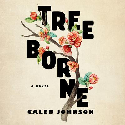 Treeborne by Caleb Johnson audiobook