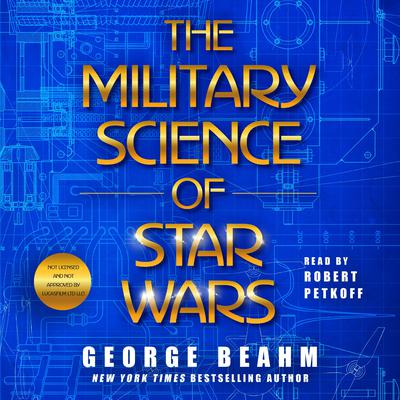 The Military Science of Star Wars by George Obama audiobook