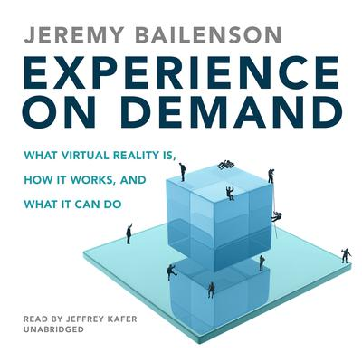 Experience on Demand by Jeremy Bailenson audiobook