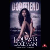 The Dopefiend by  JaQuavis Coleman audiobook