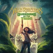 Wild Rescuers: Guardians of the Taiga by  StacyPlays audiobook