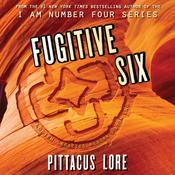 Fugitive Six by  Pittacus Lore audiobook