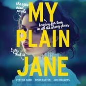 My Plain Jane by  Cynthia Hand audiobook