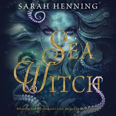 Sea Witch by Sarah Henning audiobook
