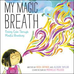 My Magic Breath by Nick Ortner audiobook