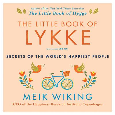 The Little Book of Lykke by Meik Wiking audiobook