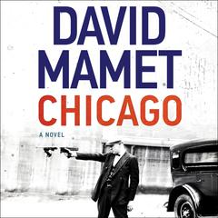 Chicago by David Mamet audiobook
