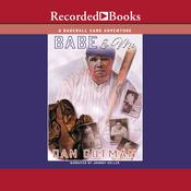 Babe and Me by  Dan Gutman audiobook