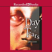 Day of Tears by  Julius Lester audiobook