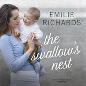 The Swallow's Nest by  Emilie Richards audiobook