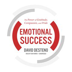 Emotional Success by David DeSteno audiobook