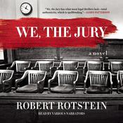 We, the Jury by  Robert Rotstein audiobook