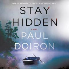 Stay Hidden by Paul Doiron audiobook