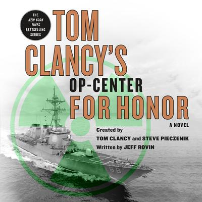 Tom Clancy's Op-Center: For Honor by Jeff Rovin audiobook