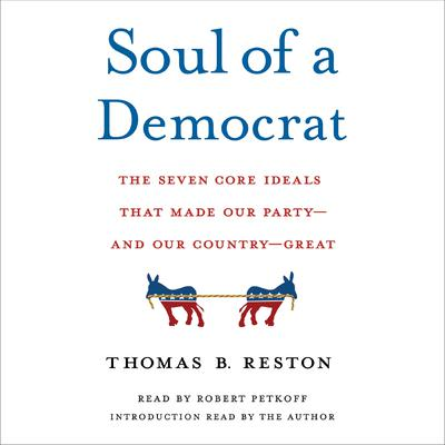 Soul of a Democrat by Thomas Reston audiobook
