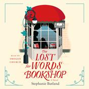 The Lost for Words Bookshop by  Stephanie Butland audiobook