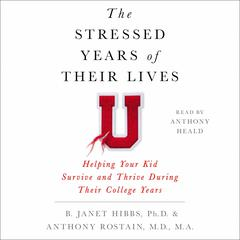 The Stressed Years of Their Lives by B. Janet Hibbs audiobook