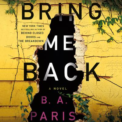 Bring Me Back by B. A. Paris audiobook