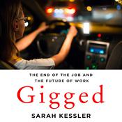 Gigged by  Sarah Kessler audiobook
