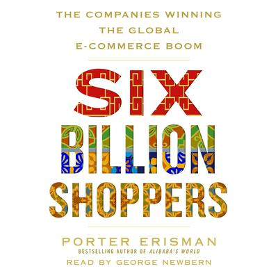 Six Billion Shoppers by Porter Erisman audiobook