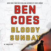 Bloody Sunday by  Ben Coes audiobook