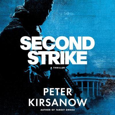 Second Strike by Peter Kirsanow audiobook
