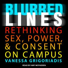 Blurred Lines by Vanessa Grigoriadis audiobook
