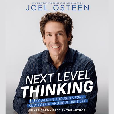 Next Level Thinking by Joel Osteen audiobook