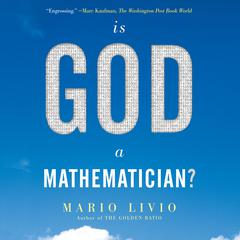 Is God a Mathematician? by Mario Livio audiobook