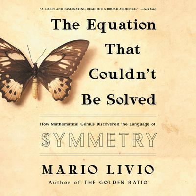The Equation That Couldn't Be Solved by Mario Livio audiobook