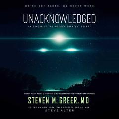 Unacknowledged by Steven M. Greer audiobook