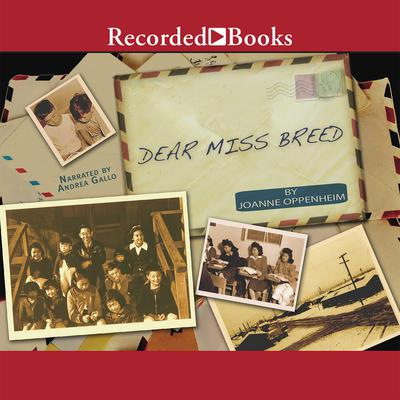 Dear Miss Breed by Joanne Oppenheim audiobook