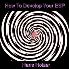 How To Develop Your ESP