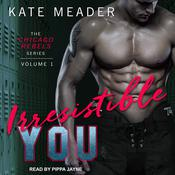 Irresistible You by  Kate Meader audiobook