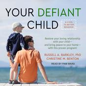 Your Defiant Child by  Russell A. Barkley PhD audiobook