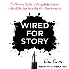 Wired for Story by Lisa Cron audiobook