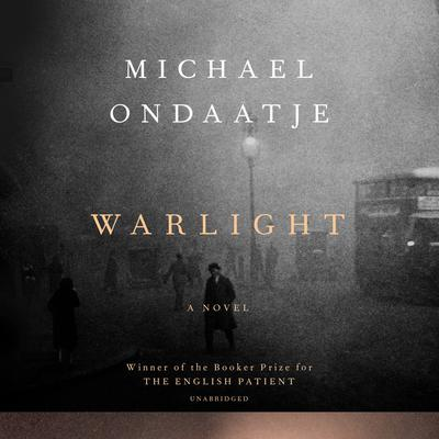 Warlight by Michael Ondaatje audiobook