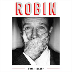 Robin by Dave Itzkoff audiobook