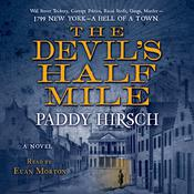 The Devil's Half Mile by  Paddy Hirsch audiobook